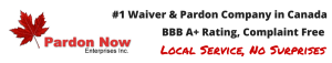 #1 Waiver & Pardon Company in Canada Pardon Now
